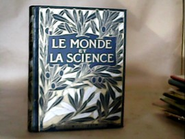 Le monde et la science 3 vol.