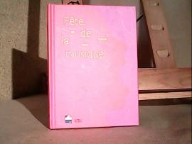Fête de la musique 2013 3 cd + livre
